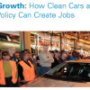 Driving Growth: How Clean Cars and Climate Policy Can Create Jobs