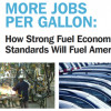 More Jobs per Gallon: How Strong Standards will Fuel American Jobs